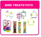 BIRD TOYS & TREATS
